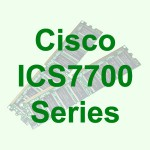 Cisco ICS 7700 Series Integrated Communication Systems